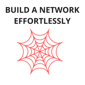build a network effortlessly