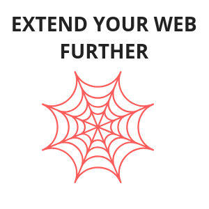 Extend your web further