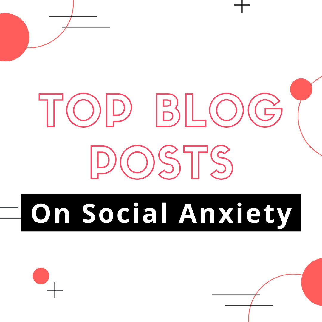 top blog posts social anxiety