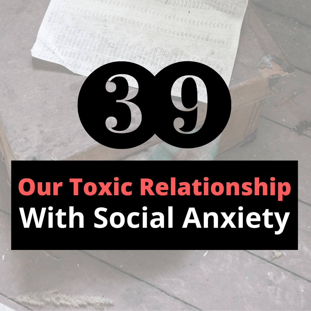 toxic relationship with social anxiety