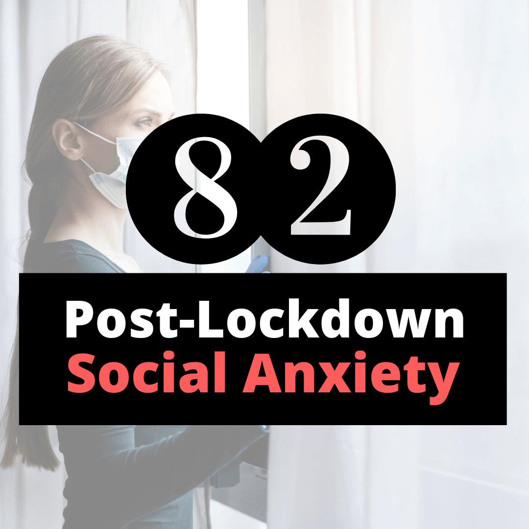 post-lockdown social anxiety