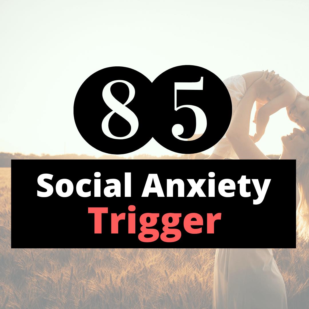social anxiety trigger