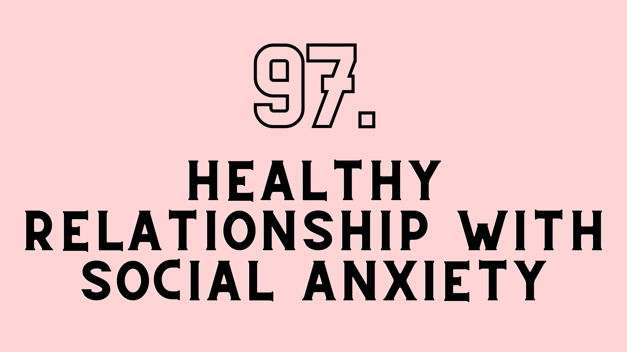 healthy relationship with social anxiety